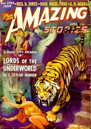 "Abb. 2 Taylor Hansens Novelle ""Lords of the Underworld"" war Titelstory der Ausgabe Amazing Stories vom April 1941 (Bild)."