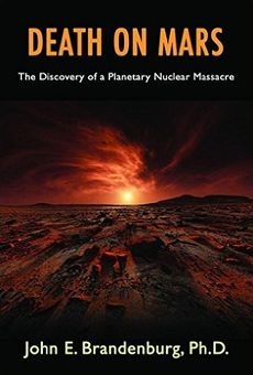 "Abb. 3 Das Frontcover von ""Death on Mars: The Discovery of a Planetary Nuclear Massacre"" aus dem Jahr 2015"