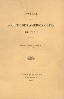 Abb. 4 Das Cover des Journal de la Société des Américanistes (Vol. 7, No. 1 / 1910), in dem Scharffs Essay 'On the evidences of a former land-bridge between Northern Europe and North-America' in französischer Sprache erschien (Sur les preuves d'un ancien pont terrestre entre le Nord de l'Europe et le Nord de l'Amérique).